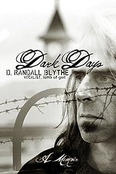Dark Days: A Memoir by [Blythe, D. Randall]