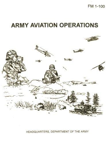 Read Online Army Aviation Operations (FM 1-100) pdf epub
