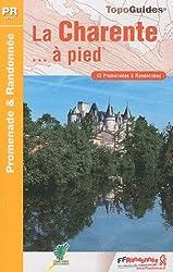 La Charente... à pied : 43 Promenades & Randonnées