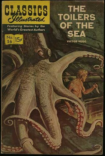 Classics Illuatrated #56: Toilers of the Sea (HRN 165, 15c cover)