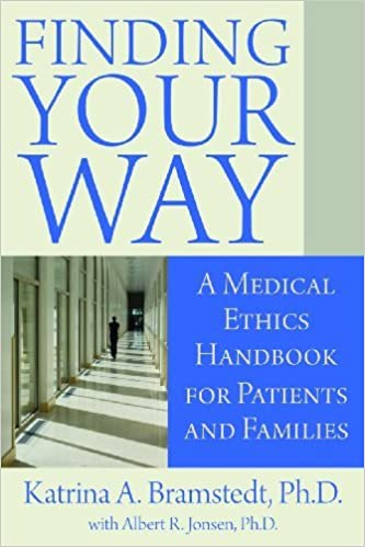 Book Finding Your Way: A Medical Ethics Handbook for Patients and Families by Katrina A. Bramstedt Ph.D. (2011-08-01)