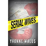 Serial Wives: Introducing Zero Zimmerman