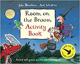 Room on the Broom Activity Book: Julia Donaldson: 8601300161389 ...