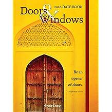 Doors & Windows Date Book 2016