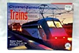 Channel Tunnel Trains : Channel Tunnel Rolling Stock and the Euro Tunnel System, Machefert-Tassin, Yves and Semmens, Peter W., 1872009336