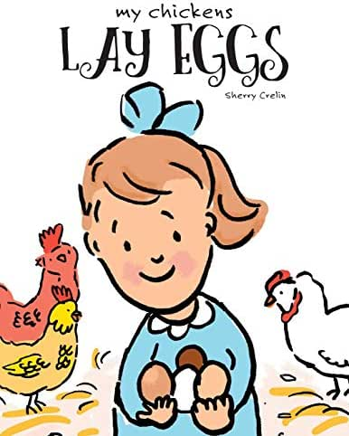 My Chickens Lay Eggs
