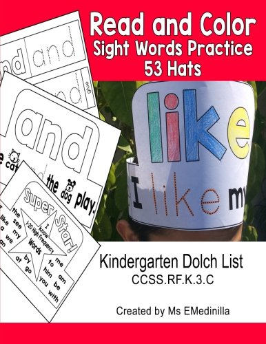 Read and Color Sight Words Practice 53 Hats: Kindergarten Dolch List CCSS.RF.K.3.C by CreateSpace Independent Publishing Platform