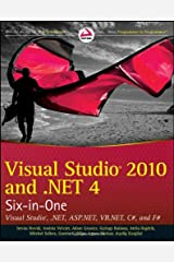 Visual Studio 2010 and .NET 4 Six-in-One Paperback