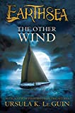 The Other Wind (The Earthsea Cycle) by Ursula K. Le Guin (2012-09-11)