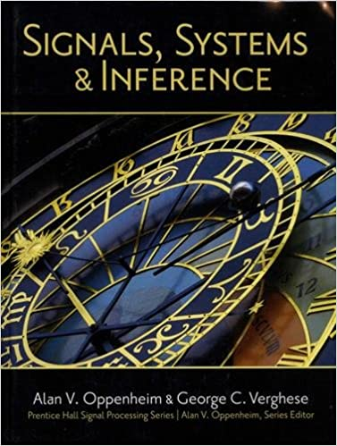 Signals systems and inference alan v oppenheim george c signals systems and inference alan v oppenheim george c verghese 9780133943283 amazon books fandeluxe Image collections