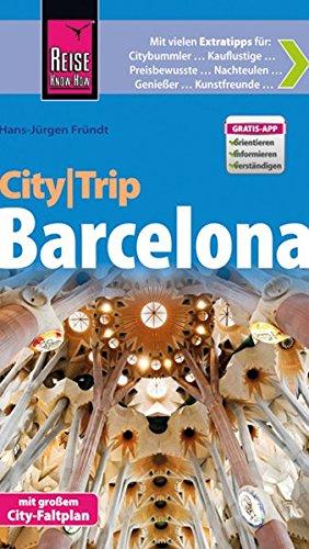 Reise Know-How CityTrip Barcelona: Reiseführer mit Faltplan und kostenloser Web-App