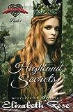 Highland Secrets (Secrets of the Heart Series) (Volume 1) by  Elizabeth Rose in stock, buy online here