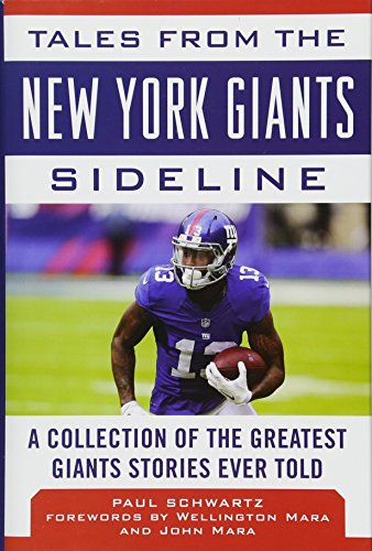 Sidelines Collection Chargers - Tales from the New York Giants Sideline: A Collection of the Greatest Giants Stories Ever Told (Tales from the Team)