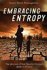 Embracing Entropy Paperback