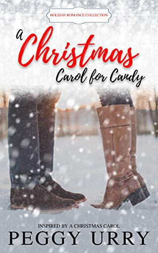 A Christmas Carol for Candy: inspired by A Christmas Carol by [Urry, Peggy]