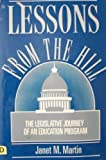 Lessons from the Hill : The Legislative Journey of an Education Program, Martin, Janet M., 0312079338