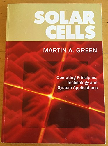 Solar Cells : Operating Principles, Technology and System -