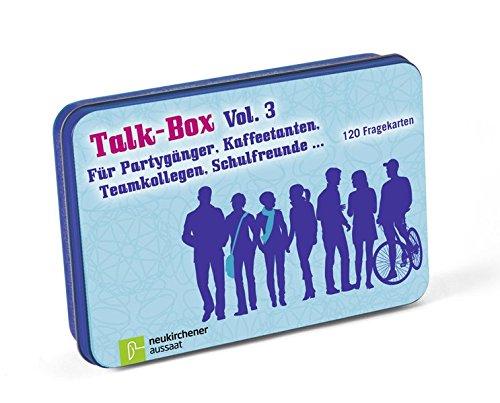 Talk Box Vol. 3   Für Partygänger Kaffeetanten Teamkollegen Schulfreunde...