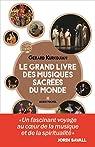 Le grand livre des musiques sacrées du monde par Kurkdjian