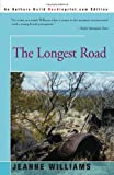 The Longest Road, Jeanne Williams, 0595161014