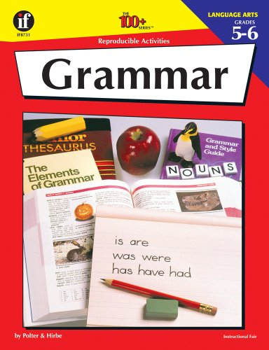 - Grammar:  100 Reproducible Activities (Photocopiable Blackline Masters) (Grades 5-6)