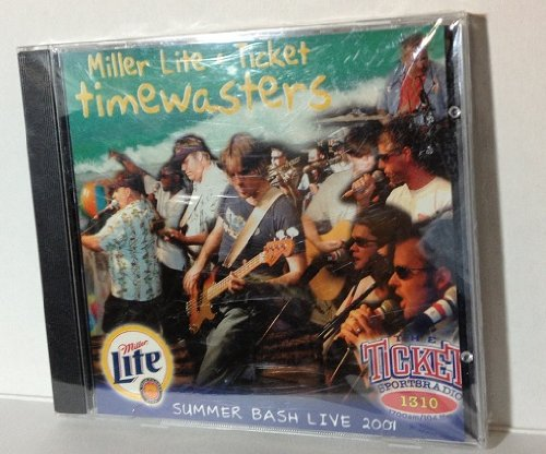 miller-lite-ticket-timewasters-summer-bash-live-2001-audio-cd