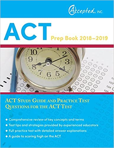 ACT Prep Book 2018-2019: ACT Study Guide and Practice Test Questions