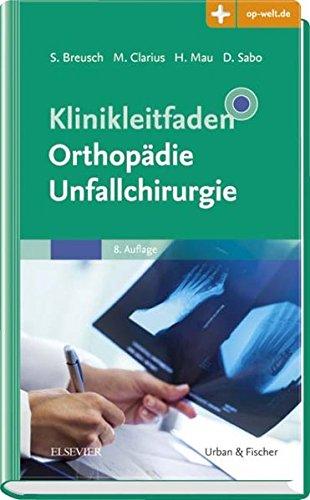 Klinikleitfaden Orthopädie Unfallchirurgie  Mit Zugang Zur Medizinwelt