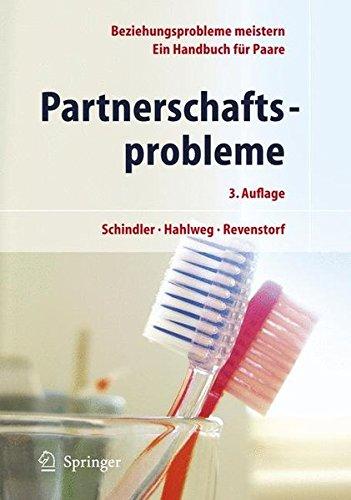 Partnerschaftsprobleme: Möglichkeiten zur Bewältigung: Ein Handbuch für Paare: Moglichkeiten Zur Bewaltigung. Ein Handbuch Fur Paare