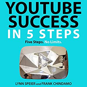 YouTube Success in 5 Steps Audiobook