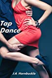 Tap Dance (Dance Series Book 2)