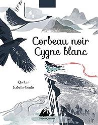 Corbeau noir, cygne blanc par Isabelle Genlis