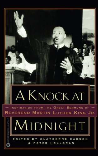 Books : A Knock at Midnight: Inspiration from the Great Sermons of Reverend Martin Luther King, Jr.