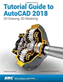 img - for Tutorial Guide to AutoCAD 2018 book / textbook / text book