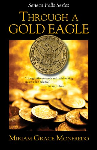 Through a Gold Eagle (The Seneca Falls Series Book 4)