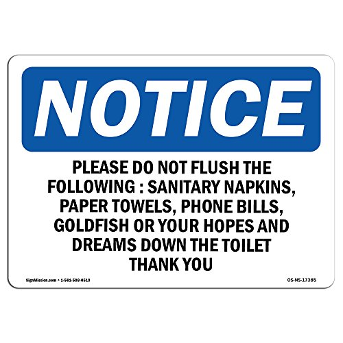 OSHA Notice Sign - Please Do Not Flush The Following Sanitary | Vinyl Label Decal | Protect Your Business, Construction Site |  Made in The USA