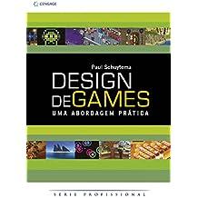 Design de Games. Uma Abordagem Prática