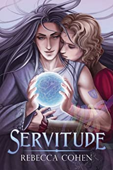 Servitude (Reagalos Book 1) by [Cohen, Rebecca]
