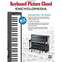 Keyboard Picture Chord Encyclopedia: Includes over 1,700 Chords