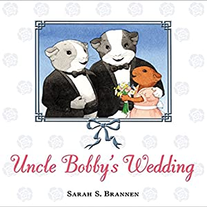 Uncle Bobby's Wedding Audiobook