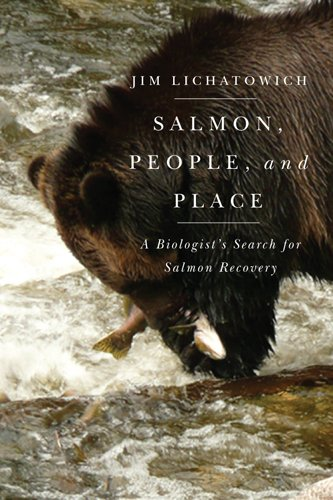 Salmon, People, and Place: A Biologist's Search for Salmon - Oregon Stores Medford