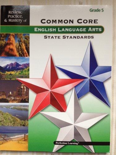 Common Core English Language Standards Grade 5