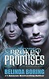 Broken Promises (The Brianna Lane Series Book 1)