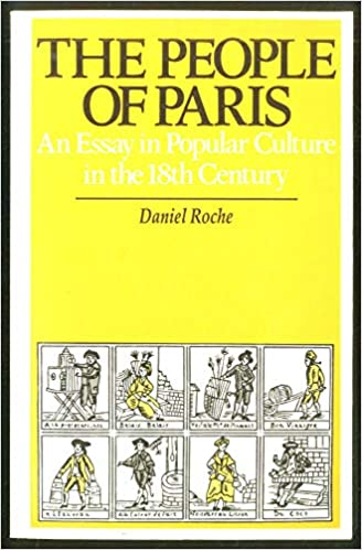 Essay Proposal Outline The People Of Paris An Essay In Popular Culture In The Th Century  Amazoncouk Daniel Roche M Evans G Lewis  Books A Modest Proposal Essay also The Importance Of Learning English Essay The People Of Paris An Essay In Popular Culture In The Th Century  Essay Writing Topics For High School Students