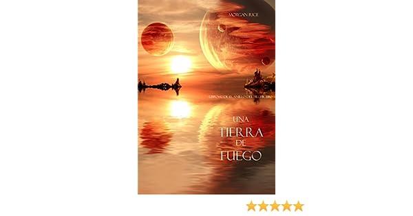 Una Tierra De Fuego Libro 12 El Anillo Del Hechicero Spanish Edition