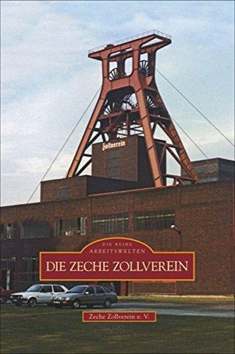 Die Zeche Zollverein (Sutton Arbeitswelten)