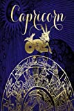 2019 Weekly Planner Capricorn Symbol Astrology Zodiac Sign Horoscope 134 Pages: (Notebook, Diary, Blank Book) (2019 Planners Calendars Organizers Datebooks Appointment Books)