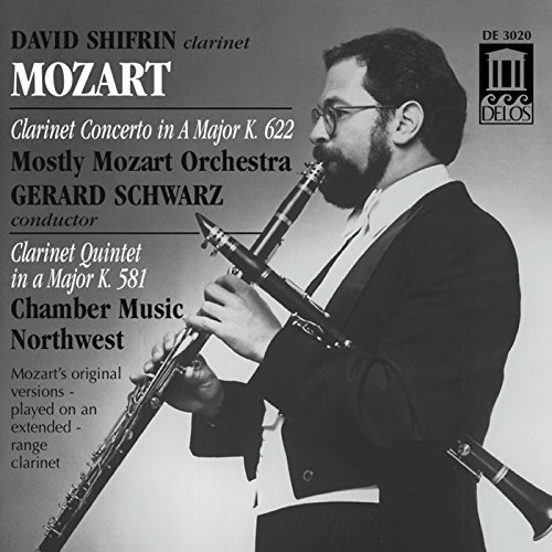 Mozart: Clarinet Concerto in A Major, K. 622 & Clarinet Quintet in A Major, K. 581