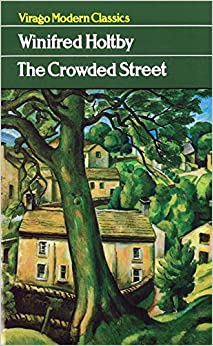 Book The Crowded Street (Virago Modern Classics)