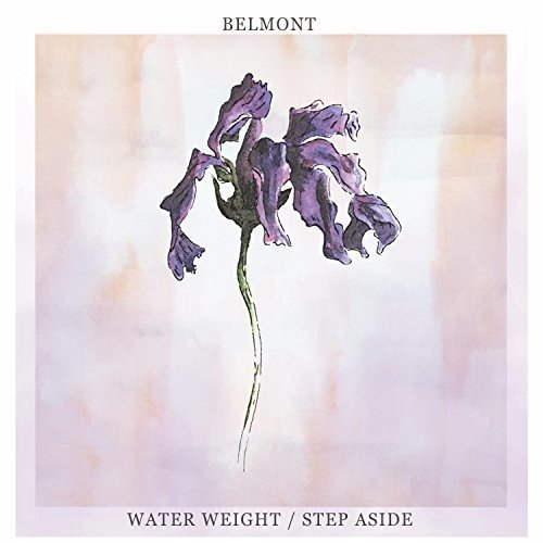 Vinilo : Belmont - Water Weight/ Step Aside (7 Inch Single)